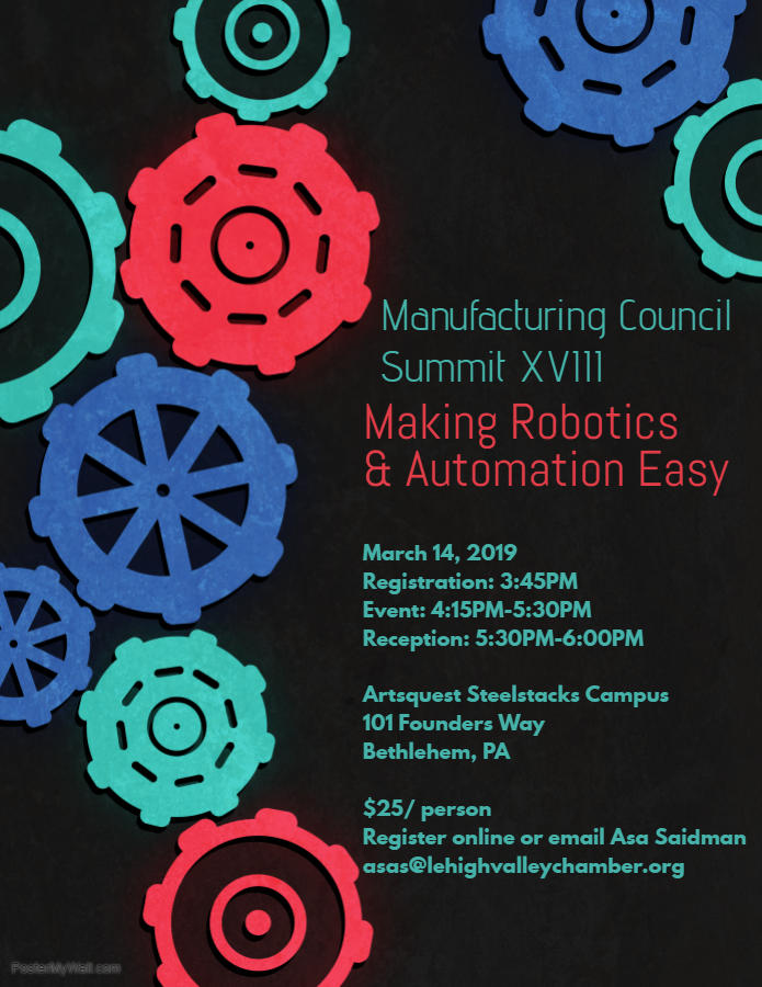 Register to attend the Greater Lehigh Valley Chamber of Commerce Manufacturing Summit XVIII